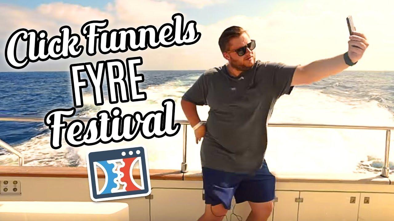 ClickFunnels Fyre Festival
