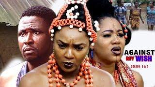 Against My Wish Season 3 $ 4 - Movies 2017 | Latest Nollywood Movies 2017 | Family movie