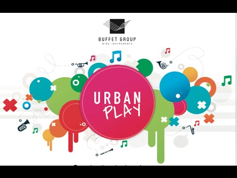 Urban Play (official teaser)   BUFFET CRAMPON