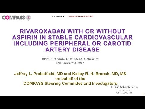 COMPASS Trial  Insights into Aspirin and Rivaroxaban Combined Therapy,  October 13  2017