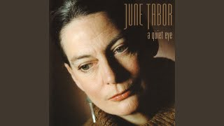 Watch June Tabor Must I Be Bound video