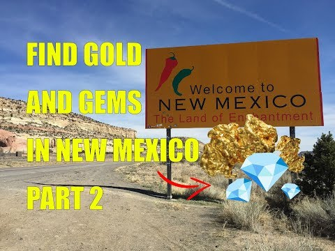 Find Gold And Gems In New Mexico Part 2