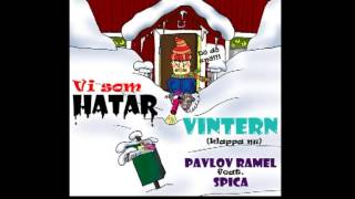 Watch Pavlov Ramel Vi Som Hatar Vintern klappa Nu video