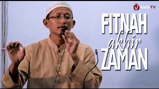 Ceramah Islam: Fitnah Akhir Zaman - Ustadz Badru Salam,Lc