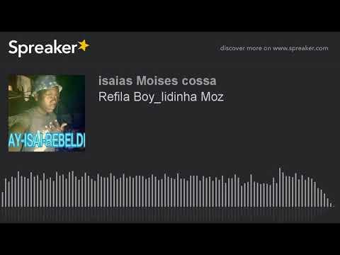Refila Boy-Lidinha Moz (official) HD