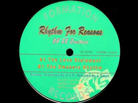 Rhythm For Reasons - The Love Statement (DJ SS remix)