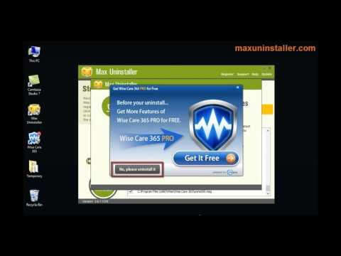 How to uninstall Wise Care 365 with Max Uninstaller