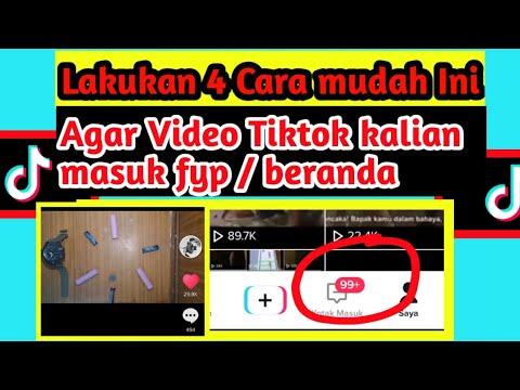4 Cara Video Tiktok Masuk Fyp Beranda Youtube