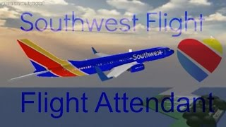[Roblox]-Southwest Flight! Flight Attendant!