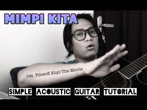 Gilbert Pohan - Mimpi Kita (simple guitar tutorial)