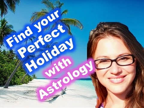 Find your Perfect Holiday Destination with Astrology!