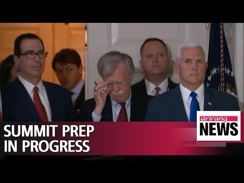 Bolton says U.S. preparing for second Kim-Trump summit