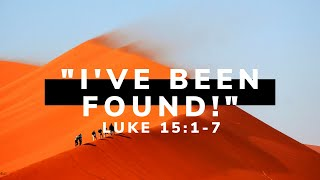 "Sunday Service: ""I've Been Found"""