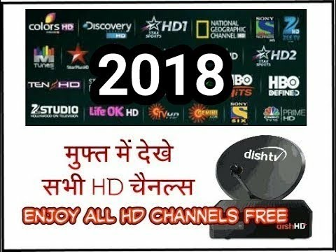 How to Watch All HD Channels FREE in Dish TV (2018 Trick Must Watch)