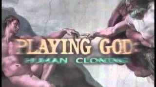 Playing God: Human Cloning Trailer