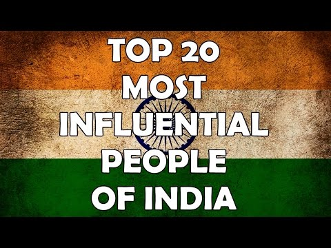 TOP 20 MOST INFLUENTIAL PEOPLE OF INDIA
