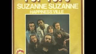 Pop Tops - Suzanne Suzanne