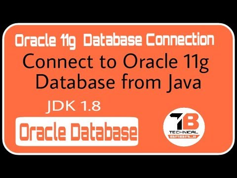 Connect to Oracle 11g Database form JAVA || JDK_1 8