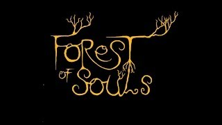 Trailer Forest of Souls