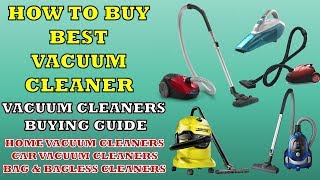 How To Select The Best Vacuum Cleaner | Vacuum Cleaner Buying Guide | सबसे अच्छा वैक्यूम क्लीनर