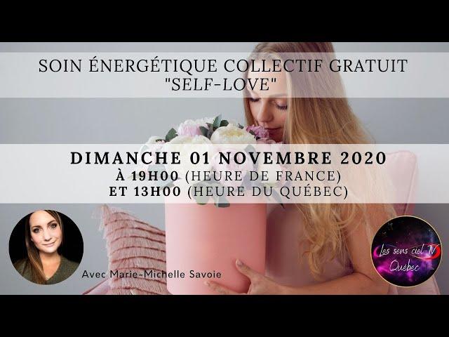 Soin collectif gratuit  Self-Love avec Marie-Michelle Savoie