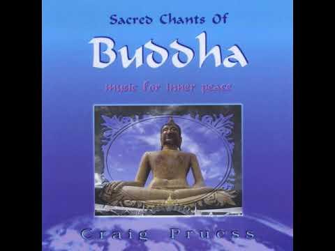 Craig Pruess - Buddham Sharanam (Sacred Chants Of Buddha)