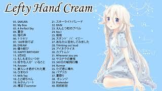 Lefty Hand Cream Collection - Lefty Hand Cream スーパーフライ - Lefty Hand Cream おすすめの名曲 2020