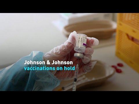 Johnson & Johnson vaccinations on hold