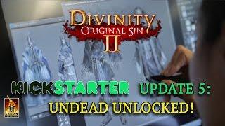 Divinity: Original Sin 2 - Kickstarter Update 5: Undead Unlocked!