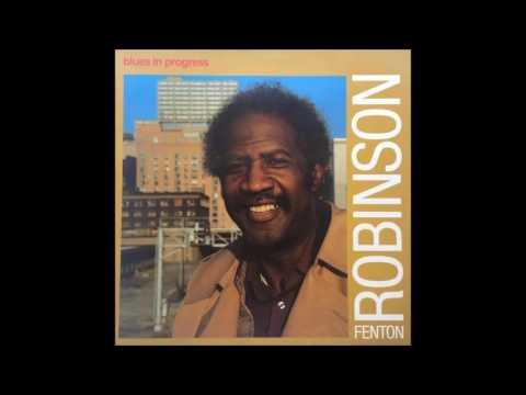 FENTON ROBINSON (Minter City (near) Greenwood, Mississippi, U.S.A) - Schoolboy