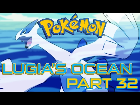 Let's Play Pokemon Lugia's Ocean #32 ¦ Where Is The Water