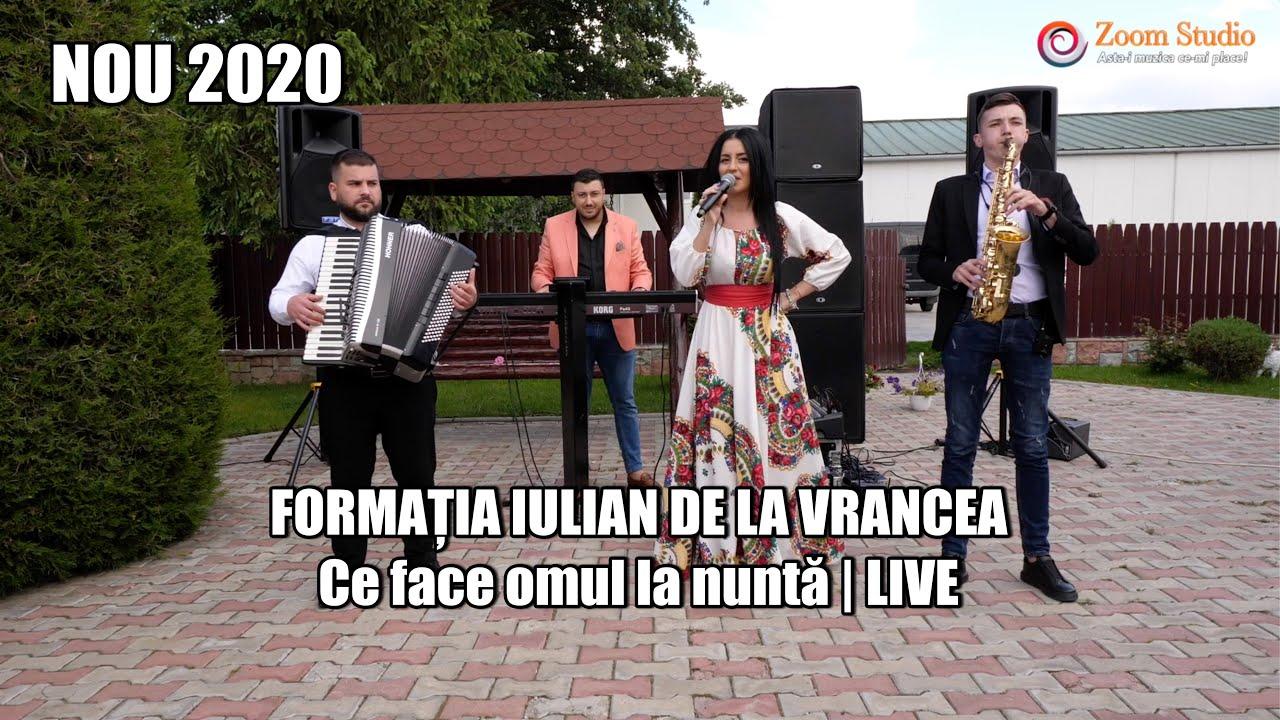 FORMATIA IULIAN DE LA VRANCEA - CE FACE OMUL LA NUNTA (NOU 2020)