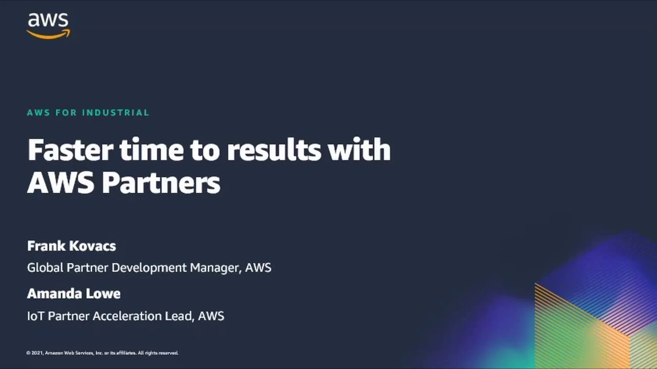 Faster Time to Results with AWS Partners - Hannover Messe 2021