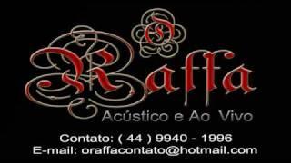O Raffa - Vou Jogar a Chave Fora