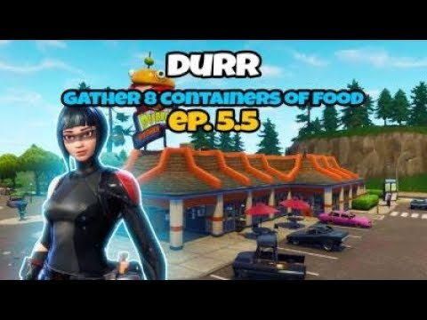 Gather 8 Containers of Food | Fortnite DURR | Double Agent Evelyn Ep. 5.5
