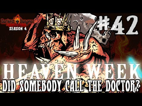Darkest Dungeon Season 4 -Did Somebody Call The Doctor? - Episode 41