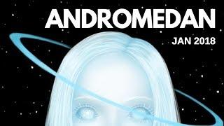 ANDROMEDAN Starseed Energetics - January 2018 ⭐🌏