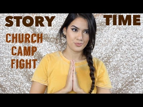STORYTIME: CHURCH CAMP FIGHT