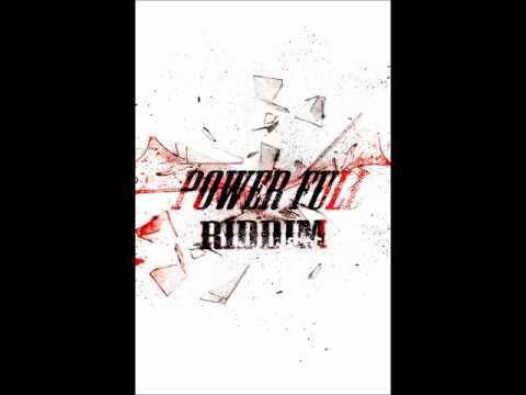 powerfull riddim