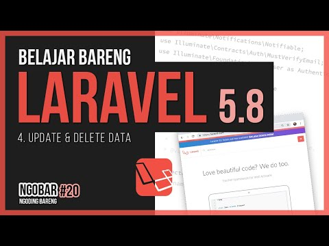 NGOBAR #20 - BELAJAR LARAVEL UNTUK PEMULA - 4. Update & Delete Data thumbnail