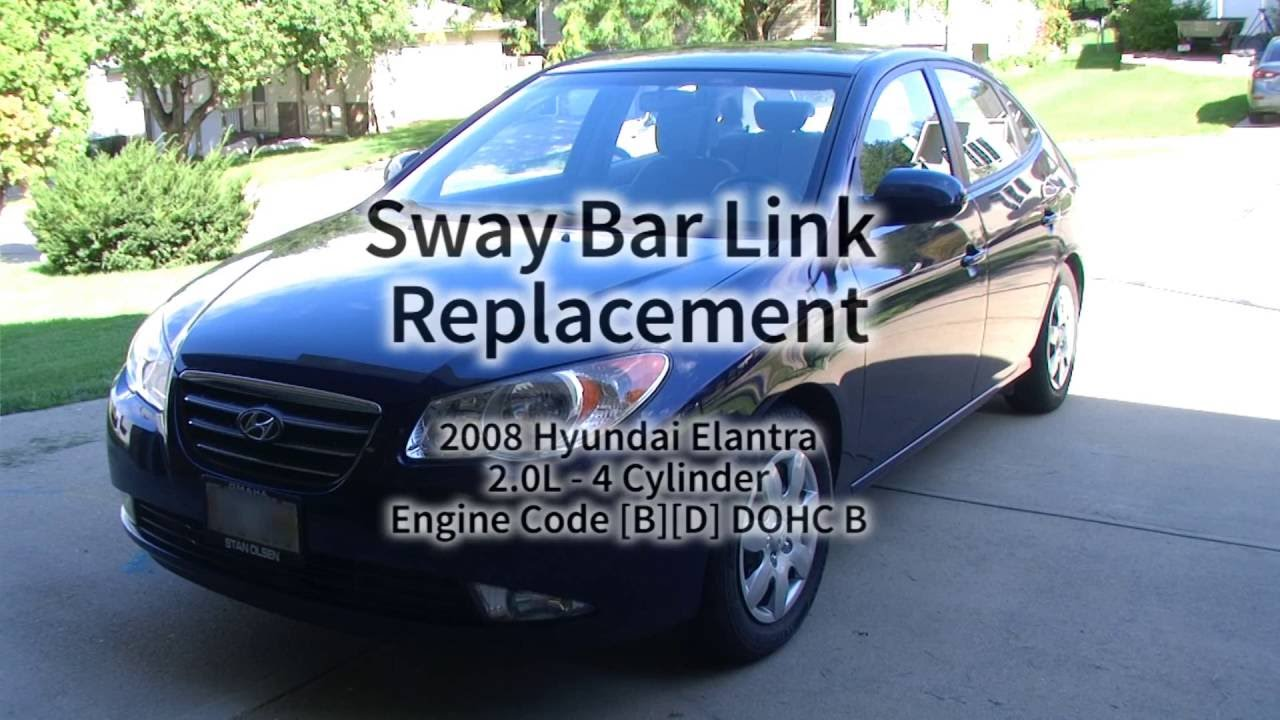 Sway Bar Link Replacement 2008 Hyundai Elantra Youtube