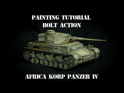 Painting Tutorial: Bolt Action Panzer IV Africa Korp
