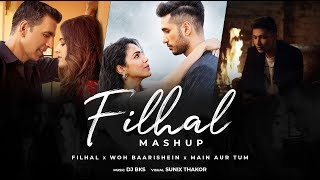 Filhal x Woh Baarishein x Main Aur Tum Sad Mashup Dj BKS Mp3 Song Download