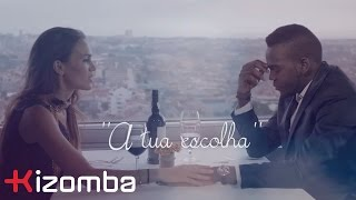 Claudio Ismael - A Tua Escolha | Official Video