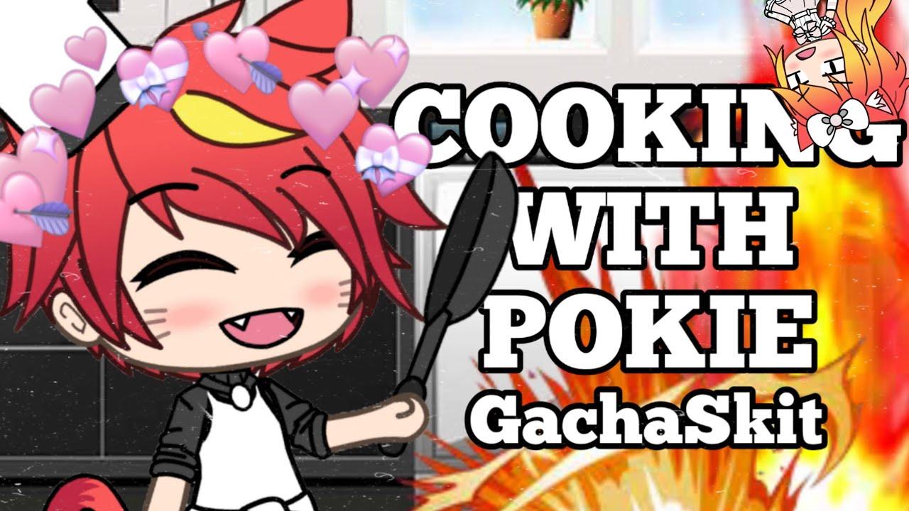 Cooking With Pokie! | GachaSkit