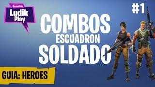 COMBOS ESCUADRON BONIFICACIÓN SOLDADO | FORTNITE SALVAR EL MUNDO | GUÍA HÉROES ESPAÑOL
