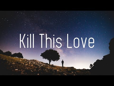 BLACKPINK - Kill This Love (Lyrics) AFG Remix