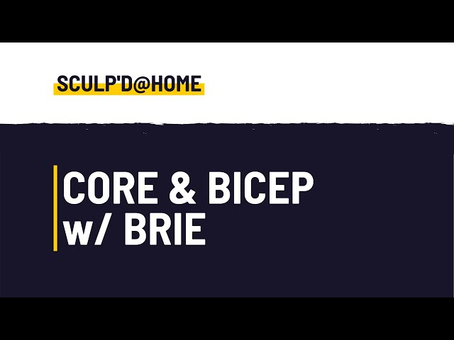 Core & Biceps with Brie