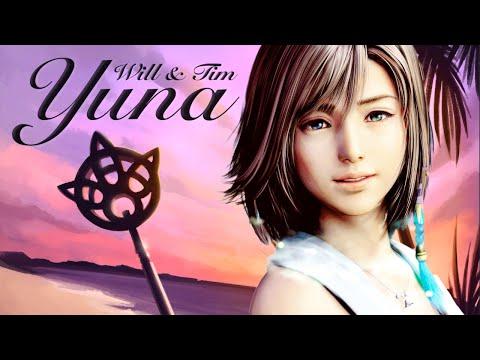 Final Fantasy Remix - Will & Tim - Yuna (Tropical House Remix) - GameChops