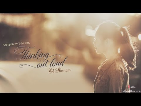 [Lyrics + Vietsub] Thinking Out Loud - Ed Sheeran ~ Kitesvn.com